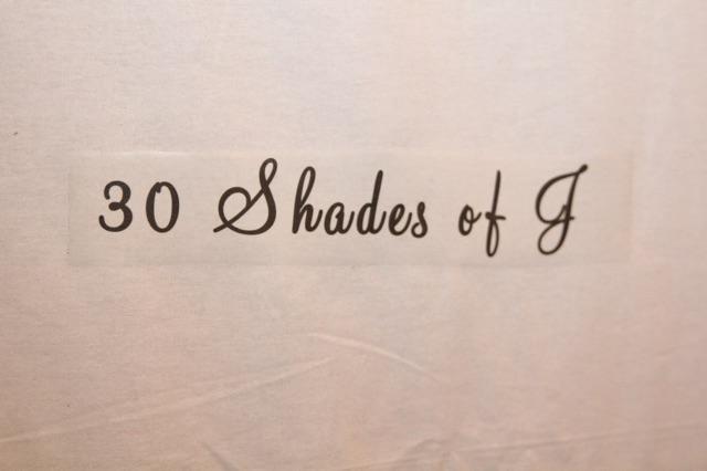 30 Shades Of J